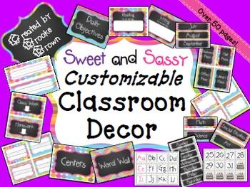 EDITABLE Classroom Decor {Sweet and Sassy}