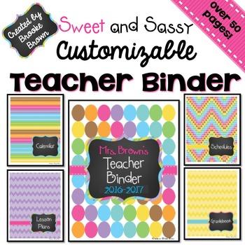 EDITABLE Teacher Binder 2017-2018 {Sweet and Sassy}