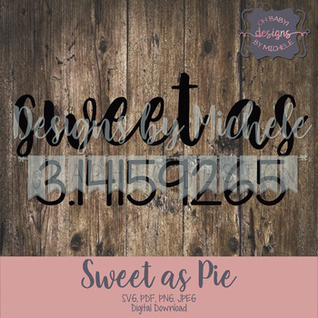 Sweet as 3.14 (Sweet as Pie)