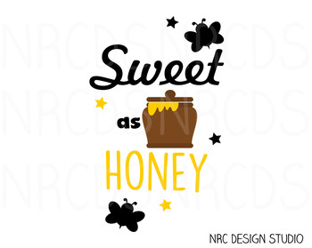 Sweet as Honey SVG Cutting File - Commercial Use SVG, DXF, EPS, png