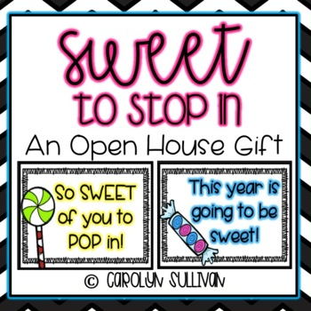 Sweet of You to Stop In -- Open House Treat