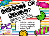 Sweet or Sour Candy? Opinion Writing