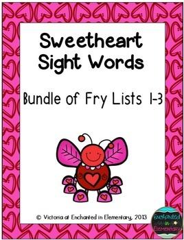 Sweetheart Sight Words! Bundle of Fry Lists 1-3