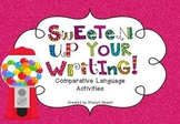 Sweeten Up Your Writing {Comparative Language Activities}