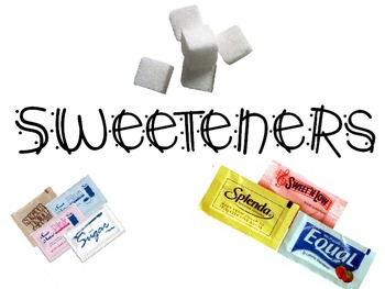 Sweeteners Powerpoint for Culinary Cooking Nutrition Course FCS