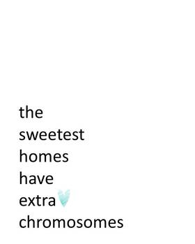 Sweetest Homes Down Syndrome Printable