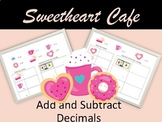 Sweetheart Cafe- Add and Subtract Decimals