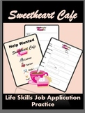 Sweetheart Cafe Life Skills Job Application Practice