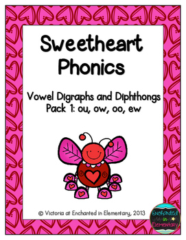 Sweetheart Phonics: Vowel Digraphs and Diphthongs Pack 1: ow, ou, oo, ew