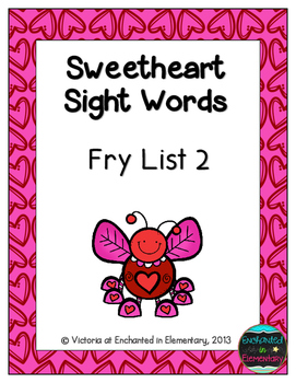 Sweetheart Sight Words! Fry List 2