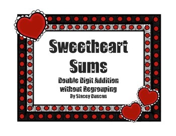 Sweetheart Sums Valentine Double Digit Addition Math Center Special Education