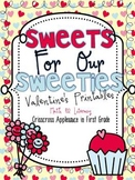 Sweets For Our Sweeties ~ Valentine's Printables {Math & Literacy}