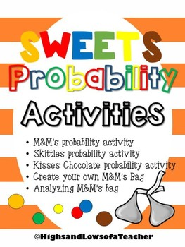 Sweets Probability Activities (chocolate, candy, M&Ms, Skittles, Kisses)