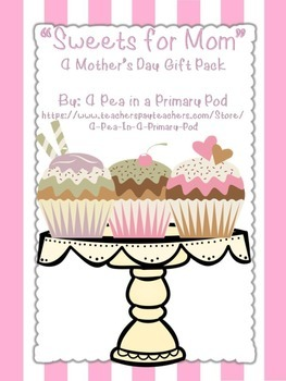 """Sweets for Mom"" A Mother's Day Activity Gift Pack"