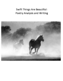 Swift Things Are Beautiful: Poetry Analysis and Writing