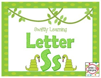 Swiftly Learning Letter Ss:  Ss Activties