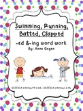 Swimming, Running, Batted, Clapped: -ed and -ing Word Work Activities