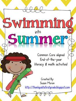 Swimming into Summer! End of year Math & Literacy Activities!