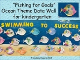 """Swimming to Success"" Ocean Themed Data Wall for Kindergarten"