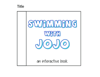 Swimming with Jojo (an interactive book)