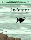 Swimmy: Text-Dependent Questions and More!