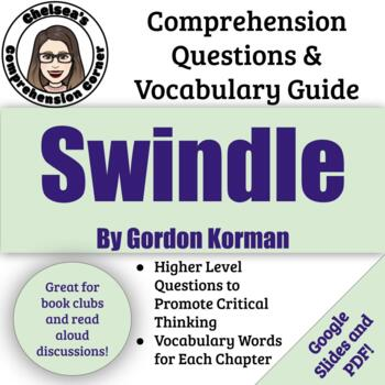 Swindle Comprehension Questions and Vocabulary Guide