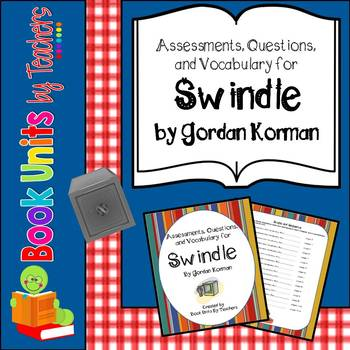 Swindle by Gordon Korman Comprehension Questions and Book Test
