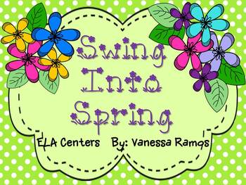 Swing Into Spring {ELA Centers & Activities}