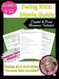 Swing Kids: Movie Guide & Accompanying Activities: Digital Resource
