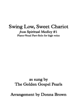 Swing Low, Sweet Chariot from Spiritual Medley # 1-SATB-high voice Solo-Piano