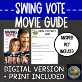 Swing Vote Movie Guide