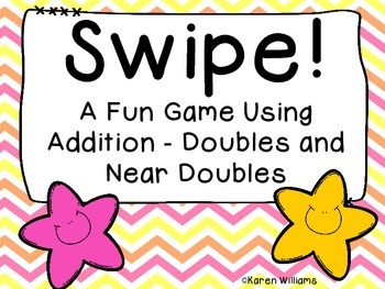 Swipe!  Addition Doubles and Near Doubles  Freebie!