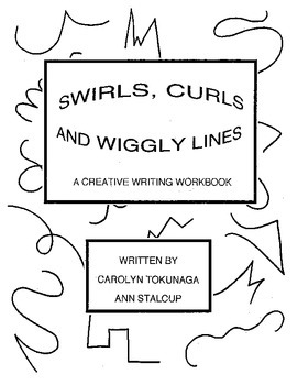 Swirls, Curls and Wiggly Lines - A Creative Writing Workbook