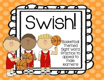 Swish! {Sight Word Game to Appeal to Male Learners!!!}