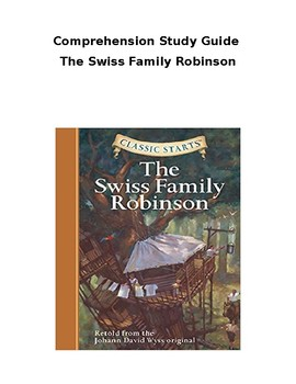 Swiss Family Robinson Comprehension Study Guide