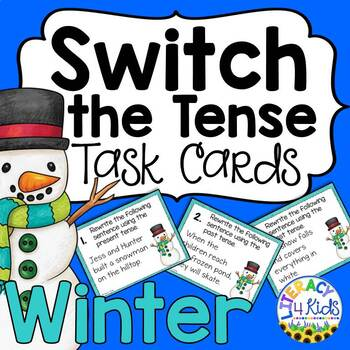 Switch the Tense Task Cards (Winter Themed)