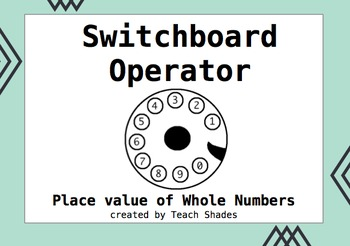 Switchboard Operator : Place Value of Whole Numbers