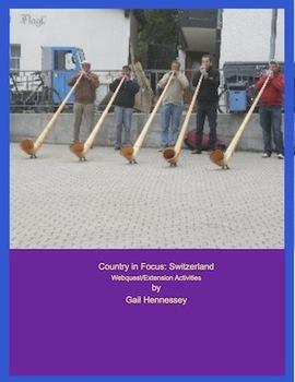 Switzerland: Country in Focus(Webquest/Extension Activities)