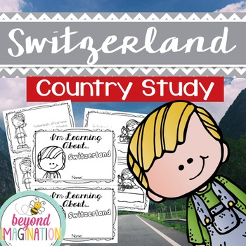 Switzerland Country Study   48 Pages for Differentiated Le