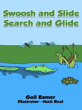 Swoosh and Slide Search and Glide  Picture book for life cycle/habitats