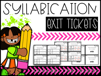 Syllabication Exit Tickets {2.RF.3c, 2.RF.3d}