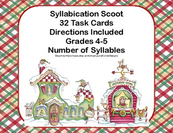Syllabication Scoot- 32 Task Cards-Number of Syllables-4-5 -Christmas Theme