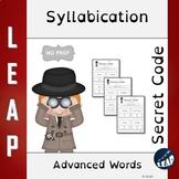 Syllabication *Secret Code* Advanced Words