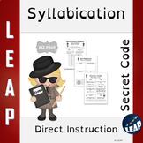 Syllabication  *Secret Code*  Direct Instruction