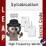 Syllabication *Secret Code* High Frequency Words