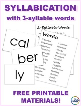 Syllabication with 3-Syllable Words - Word List and Syllable Cards