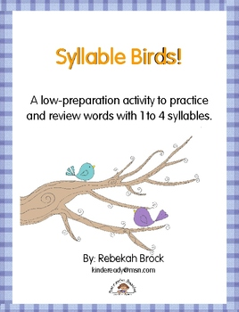 Syllable Birds:  A Low-Prep Activity to Review Words with 1 to 4 Syllables