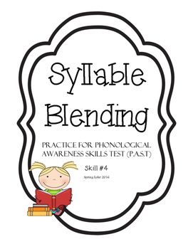 Syllable Blending Practice - Phonological Awareness Skills Test Practice