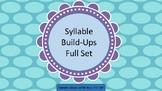 Syllable Build-Ups- Full Set