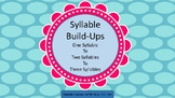 Syllable Build-Ups- One Syllable to Two Syllables to Three Syllables